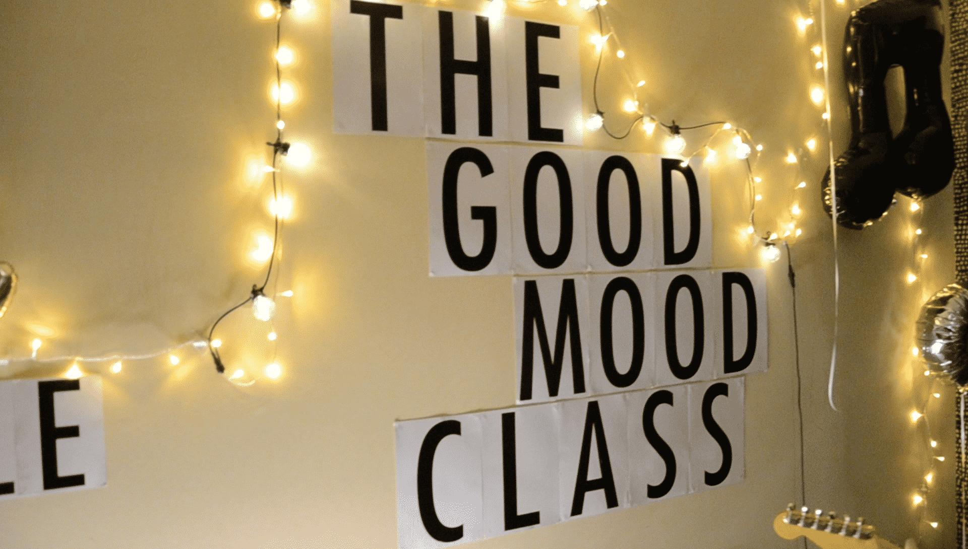 The Good Mood Class
